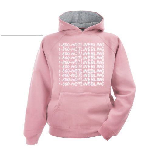 1 800 Hotline Bling Hoodie pink hodies