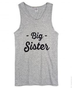 Big Sister Tank Top Grey