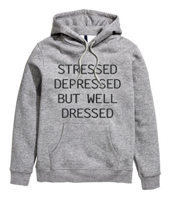 94550160 Stressed Depressed But Well Dressed HOODIE - donefashion.com