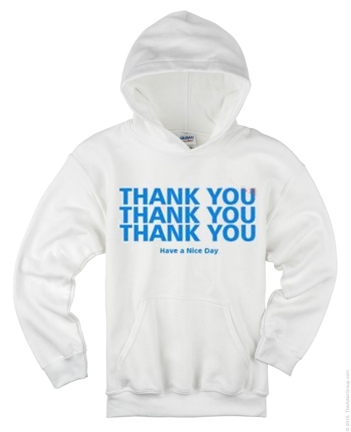 Thank You Have A Nice Day Quotes Hoodie Donefashioncom