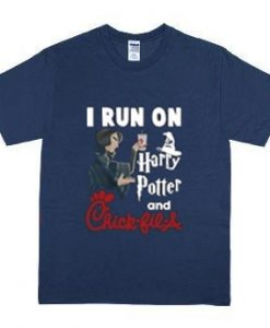 I RUN ON HARRY POTTER AND CHICK-FIL-A SHIRT