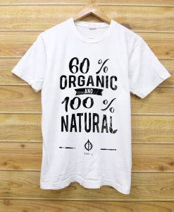 60 ORGANIC AND 100% NATURAL WHITE TEES