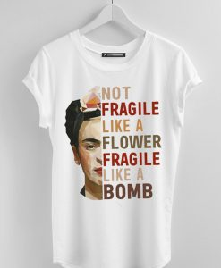Fragile Like A Bomb Funny T-shirt