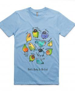 Birb's Daily To-Do List Unisex T-Shirt green aqua