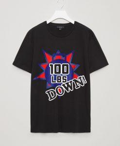 100 lbs Pounds Weight-loss Celebration T-shirt