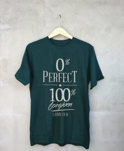 0% perfect 100% green t shirts
