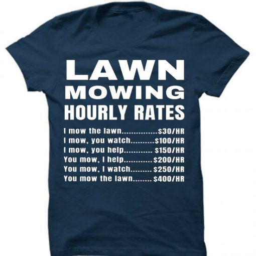 Lawn Mowing Hourly Rates Price List Grass Bue Navy T-Shirt