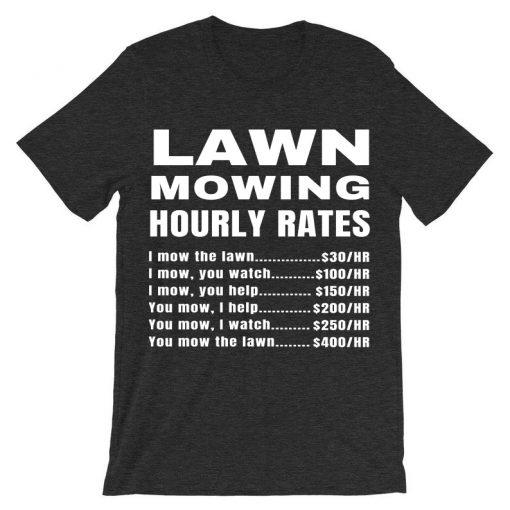 Lawn Mowing Hourly Rates Price List Grass Grey Asphalt -Shirt