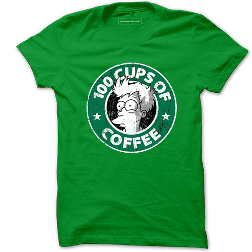 100 CUPS OF COFFEE Light Green T Shirts