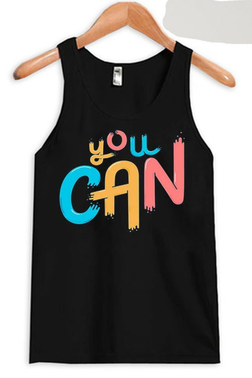 You Can Black Tank Top