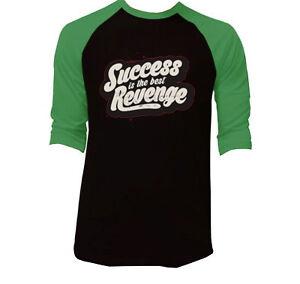 Success is The Best Revenge Black Green Raglan T shirts